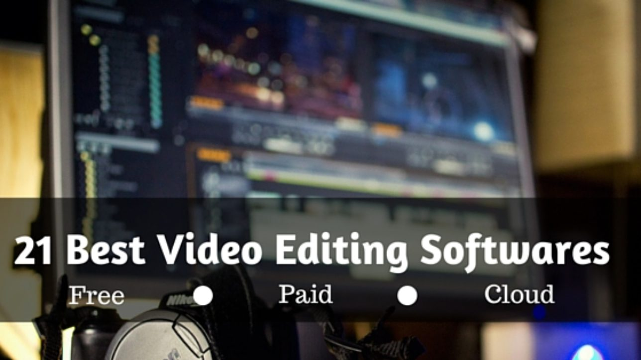 Video Making & Editing Is Fun But It's Hard To Decide Which Software To Use  For